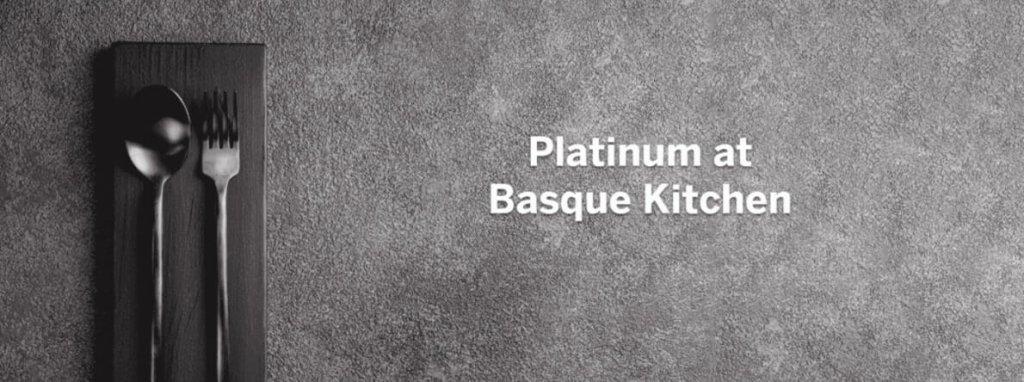 Platinum at Basque Kitchen